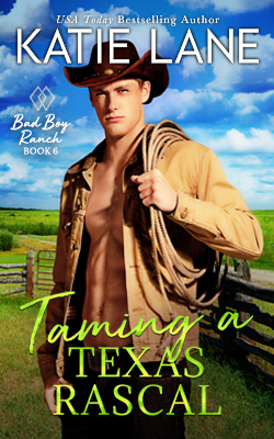 Taming a Texas Rascal by Katie Lane