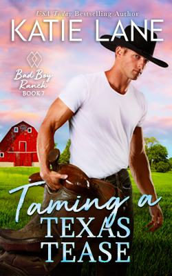 Taming a Texas Tease by Katie Lane
